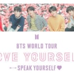 BTS(防弾少年団)「LOVE YOURSELF: SPEAK YOURSELF」