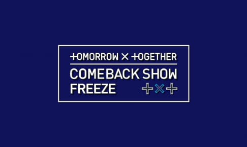 TOMORROW X TOGETHER COMEBACK SHOW FREEZE